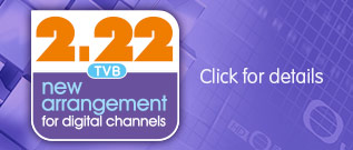 2.22 New Arrangement for TVB Digital Channels