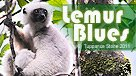 Lemur Blues